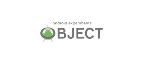 Android Experiments OBJECTグラ...